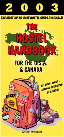 9780966730555: The Hostel Handbook for the USA and Canada (2003)