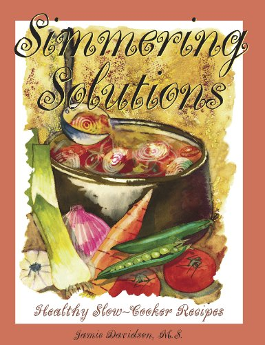 9780966730913 Simmering Solutions Healthy Slow Cooker Recipes