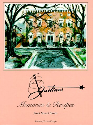 Justine's Memories & Recipes: Smith, Janet Stuart
