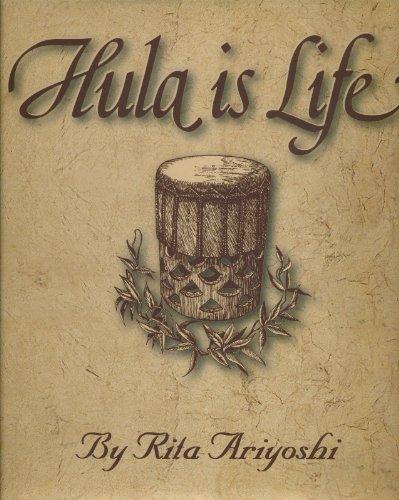 9780966734300: Hula Is Life: The Story of Halau Hula O Maiki