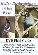 9780966735376: Better Birdwatching in the West (DVD Field Guide)