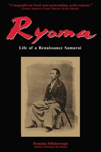 9780966740165: Ryoma: Life of a Renaissance Samurai