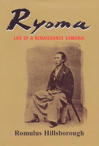 9780966740172: Ryoma: Life of a Renaissance Samurai