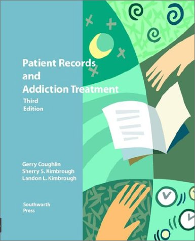 Patient Records and Addiction Records: Coughlin, Gerry; Kimbrough, Landon L.; Kimbrough, Sherry S.