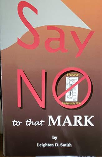 Say No To That Mark: Smith, Leighton D.