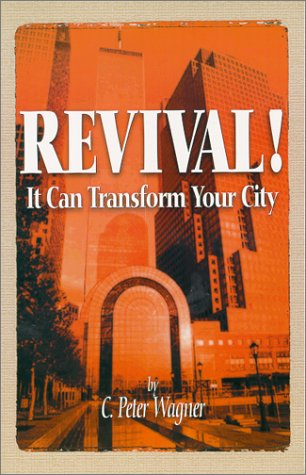 9780966748185: Revival! It Can Transform Your City (City Transformation)