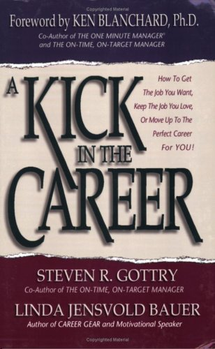 9780966748352: A Kick in the Career