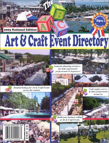 9780966748741: The ABC Art & Craft Event Directory: 2003 National Edition