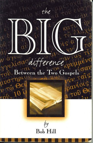 9780966749793: The Big Difference Between the Two Gospels