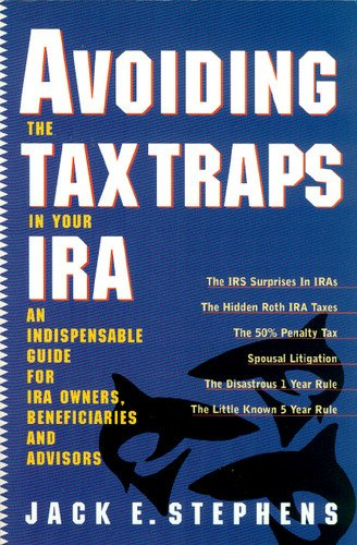 9780966752618: Avoiding The Tax Traps In Your IRA
