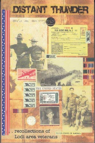9780966753264: Distant Thunder: Recollections Of Lodi Area Veterans