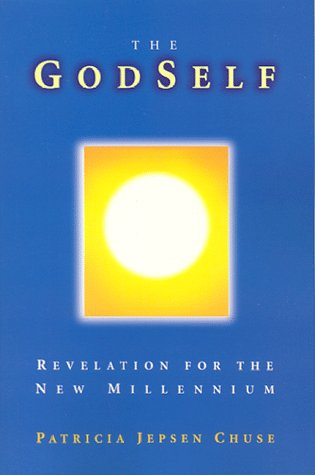 The GodSelf: Revelation for the New Millennium