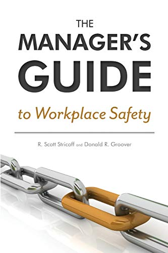 9780966756920: The Manager's Guide to Workplace Safety