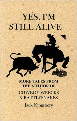 9780966759020: Yes, I'm Still Alive