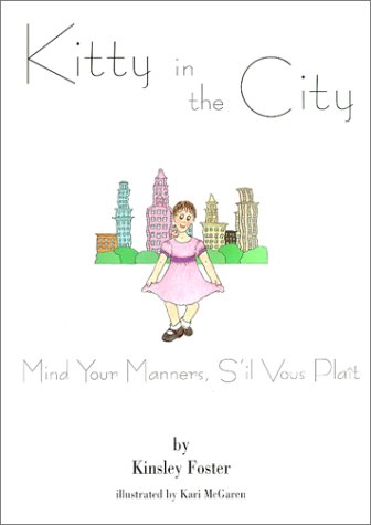 9780966763430: Mind Your Manners, S'il Vous Plait (Kitty in the City)