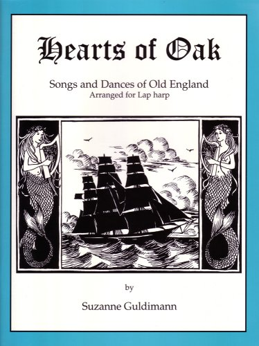 Hearts of Oak: Songs and Dances of: Suzanne Guldimann