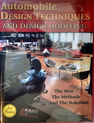 9780966767308: Automobile Design Techniques & Design Modeling: The Men, the Methods & the Materials