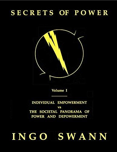 9780966767421: Secrets of Power by Ingo Swan Vol. 1: Individual Empowerment vs the Societal Panorama of Power and Depowerment