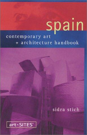 9780966771749: Art-Sites Spain: Contemporary Art + Architecture Handbook