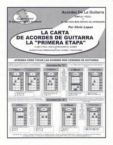 9780966771985: La Carta Del Acorde De La Guitarra De La Primera Etapa - Aprenda Cómo Tocar Los Acordes Lo Más Comunmente Posible Tocados De La Guitarra!
