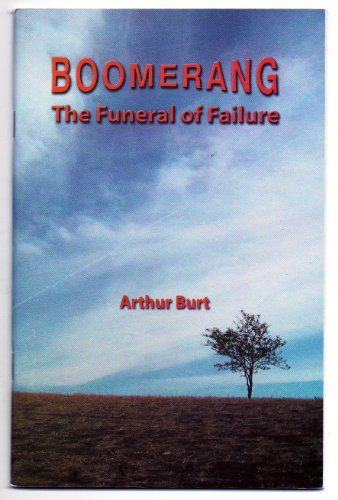 9780966772043: Boomerang: The Funeral of Failure