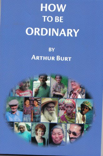 9780966772067: How to Be Ordinary