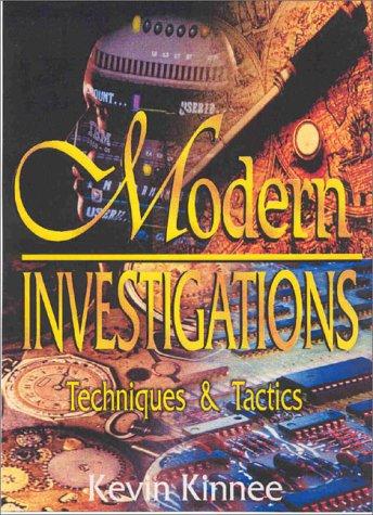9780966772326: Modern Investigations, Techniques & Tactics