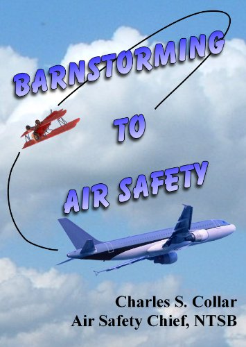9780966778403: Barnstorming to Air Safety