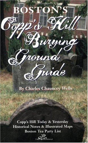 9780966780802: Boston's Copp's Hill Burying Ground Guide (Copp's Hill)