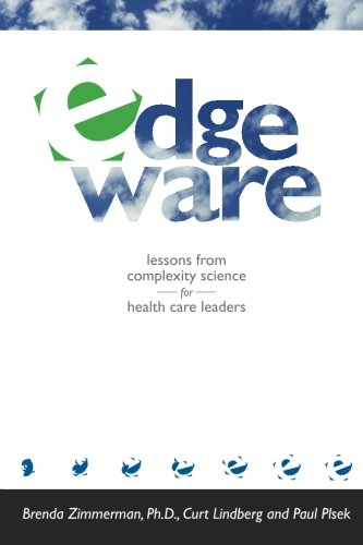 9780966782806: Edgeware: Lessons from Complexity Science for Health Care Leaders