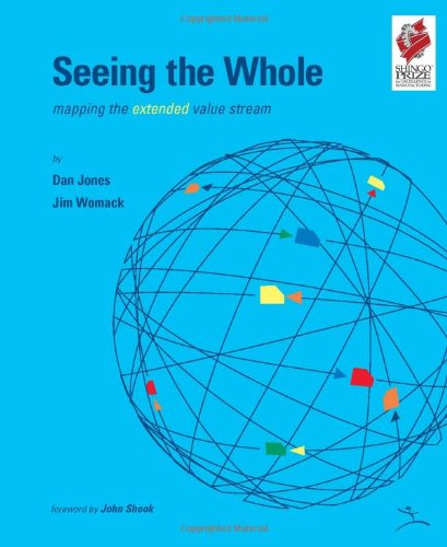 9780966784350: Seeing the Whole: Mapping the Extended Value Stream (Lean Enterprise Institute)
