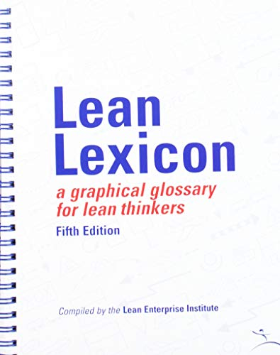 9780966784367: Lean Lexicon: A Graphical Glossary for Lean Thinkers