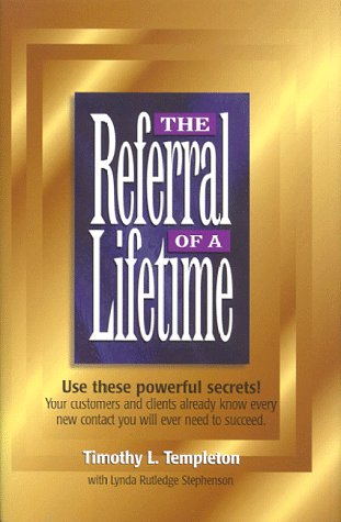 9780966784503: The Referral of a Lifetime