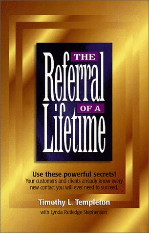 9780966784510: The Referral of a Lifetime