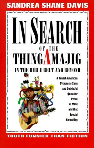 In Search of the Thingamajig: In the: Davis, Sandrea Shane