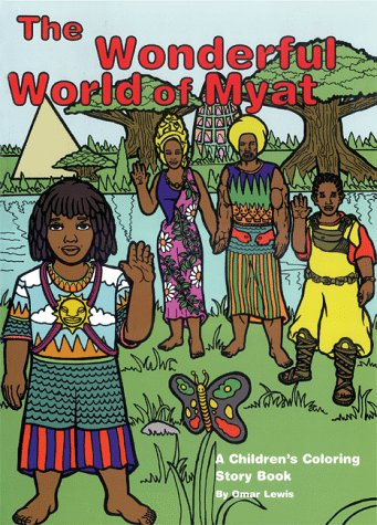 9780966785807: The Wonderful World Of Myat