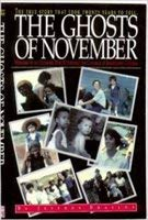 9780966786804: The Ghosts of November: Memoirs of an Outsider Who Witnessed the Carnage at Jonestown, Guyana