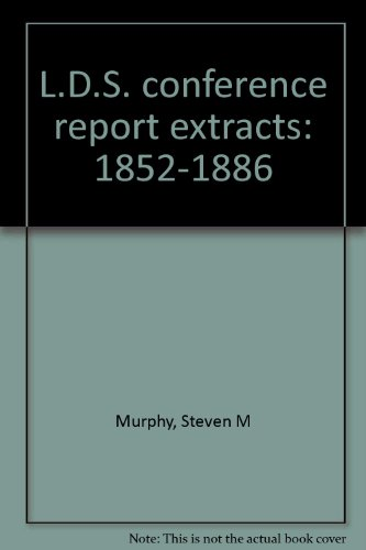 9780966788204: L.D.S. conference report extracts: 1852-1886