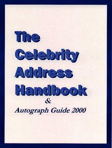 The Celebrity Address Handbook: Ellis, Lee A.