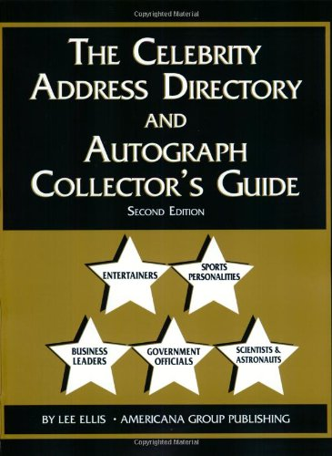 9780966796179: The Celebrity Address Directory & Autograph Collector's Guide