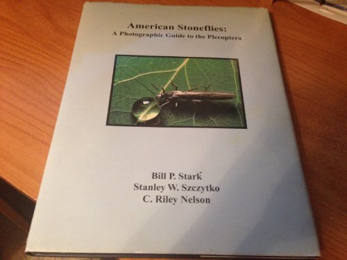 9780966798203: American stoneflies: A photographic guide to the Plecoptera