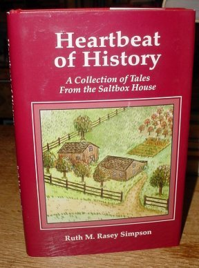 9780966798913: Heartbeat of history: A collection of tales from the saltbox house