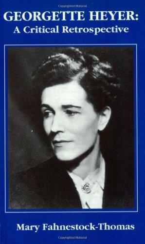 9780966800531: Georgette Heyer: A Critical Retrospective