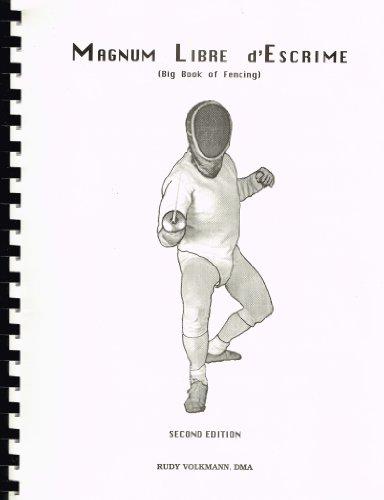 9780966803808: Magnum Libre D'Escrime: Big Book Fencing