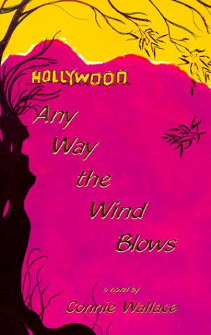 9780966803907: Any Way the Wind Blows