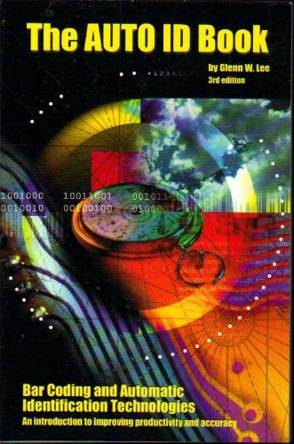 The AUTO ID Book: Lee, Glenn W.