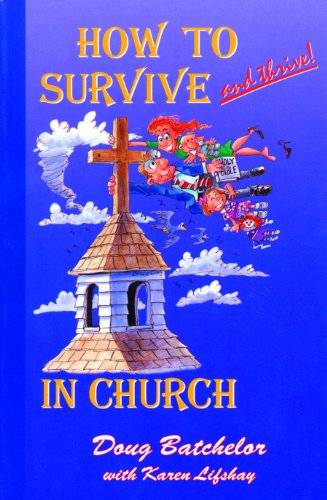 9780966810509: How to Survive and Thrive! in Church