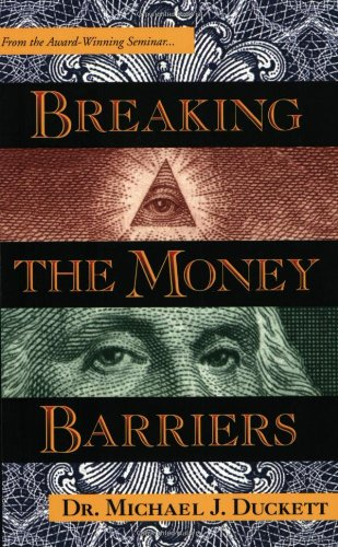 9780966810707: Breaking The Money Barriers