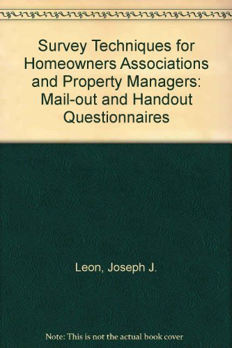 9780966816501: Survey Techniques for Homeowners Associations and Property Managers: Mail-out and Handout Questionnaires