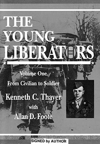 9780966817843: The Young Liberators Volume One From Civilian to Soldier
